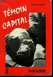 Temoin Capital - Couverture - Format classique