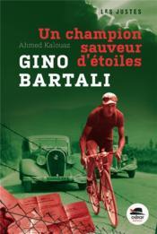 Gino Bartali ; un champion sauveur d'étoiles - Couverture - Format classique