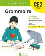 LES PETITS DEVOIRS ; grammaire ; CE2 - Couverture - Format classique
