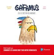 Gafamus ou le destin du monde - Couverture - Format classique