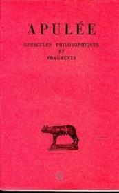 Opuscules philosophiques ; fragments - Couverture - Format classique