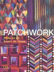 Patchwork mille bouts tissus - Intérieur - Format classique