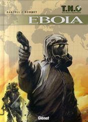 T.N.O t.2 ; ebola - Intérieur - Format classique