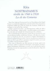 Nostradamus révélé de 1560 à 2520 ; la clé des centuries - 4ème de couverture - Format classique