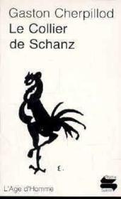 Le Collier De Schanz - Couverture - Format classique