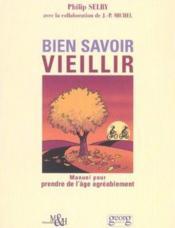 Bien Savoir Vieillir - Couverture - Format classique