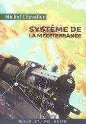 Système de la méditerranée - Intérieur - Format classique