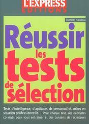 Reussir Les Tests De Selection - Intérieur - Format classique