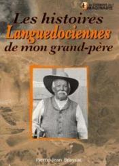 Les histoires languedociennes de mon grand-père - Couverture - Format classique