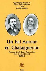 Un bel amour en Châtaigneraie ; Théodule Quiers, Rosa Aurières, Saint-Constant (Cantal), 1864-1865 - Intérieur - Format classique