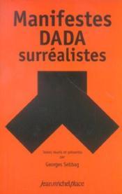 Manifeste dada et surréalistes - Couverture - Format classique