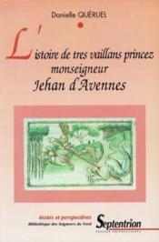 L'istoire de tres vaillans princez<br>monseigneur jehan d'avennes - Couverture - Format classique