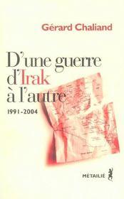 D'Une Guerre D'Irak A L'Autre 1991-2004 - Intérieur - Format classique