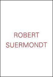 Robert Suermondt - Couverture - Format classique