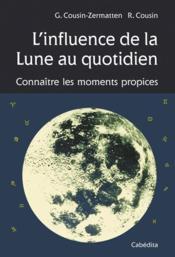 L'Influence De La Lune Au Quotidien - Couverture - Format classique