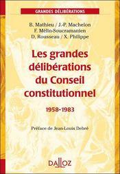 Les grandes déliberations du Conseil constitutionnel, 1958-1983 - Couverture - Format classique