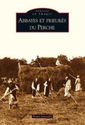 Abbayes et prieurés du Perche - Couverture - Format classique