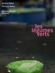 Les légumes verts - Couverture - Format classique