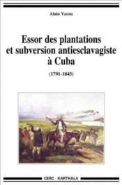 Essor des plantations et subversion antiesclavagiste à Cuba (1791-1845) - Couverture - Format classique