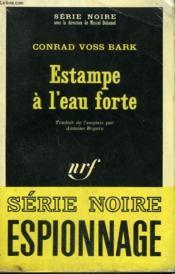 Estampe A L'Eau Forte. Collection : Serie Noire N° 1153 - Couverture - Format classique