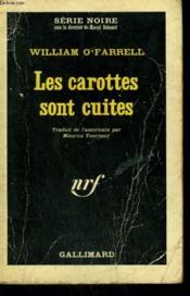 Les Carottes Sont Cuites. Collection : Serie Noire N° 85 - Couverture - Format classique