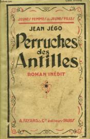Perruches Des Antilles. Collection Jeunes Femmes Et Jeunes Filles N° 44. - Couverture - Format classique
