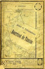 Joies Et Tribulations D'Un Bourricot De Tunisie - Couverture - Format classique