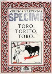 Toro, Torito, Toro... - Couverture - Format classique