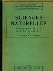 Sciences Naturelles - Preparation Au B. E. Au B. E. P. S., Aux E. N. - Couverture - Format classique