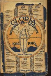 GLORIA HISTOIRE ILLUSTREE DE LA GUERRE - (1914-1918) / 2e EDITION - Couverture - Format classique
