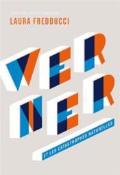 Werner et les catastrophes naturelles - Couverture - Format classique