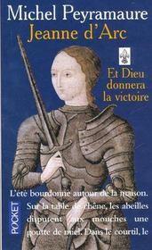 Jeanne D'Arc ; Et Dieu Donnera La Victoire T.1 - Intérieur - Format classique