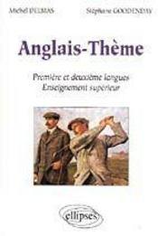 Anglais-Theme Premiere Et Deuxieme Langues Enseignement Superieur - Intérieur - Format classique