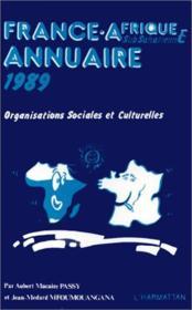 France-Afrique subsaharienne annuaire 1989 ; organisations sociales et culturelles - Couverture - Format classique