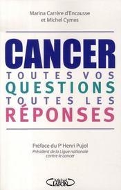 Cancer ; toutes vos questions, toutes les réponses - Intérieur - Format classique