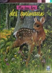 Collection Mon Beau Livre Des Animaux (Serie F 3666) - Couverture - Format classique