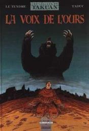 Les voyages de takuan t.3 ; la voix de l'ours - Couverture - Format classique