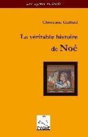 La véritable histoire de Noé - Intérieur - Format classique