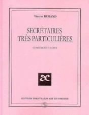 Secretaires tres particulieres - Couverture - Format classique