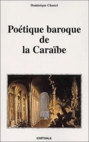 Poetique Baroque De La Caraibe - Couverture - Format classique