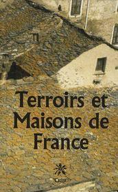 Terroirs Et Maisons De France - Couverture - Format classique