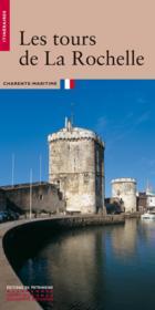 Les tours de la rochelle (ne) - Couverture - Format classique