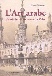 L'Ornement Arabe D'Apres Les Monuments Du Caire - Intérieur - Format classique