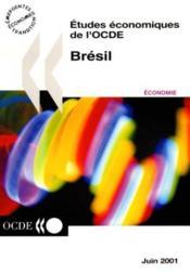 Etudes Economiques De L'Ocde Bresil 2000/2001 Volume 2001-15 - Couverture - Format classique