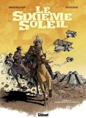 Le sixième soleil t.2 ; viva Pancho Villa ! - Couverture - Format classique