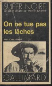 Collection Super Noire N° 12. On Ne Tue Pas Les Laches. - Couverture - Format classique