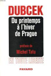 Du Printemps A L'Hiver De Prague. - Couverture - Format classique