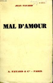 Mal D'Amour. - Couverture - Format classique