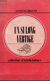 Un Si Long Vertige. Collection : A La Belle Helene N° 41 - Couverture - Format classique