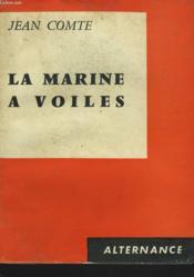 La Marine A Voiles - Couverture - Format classique